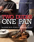 Two Dudes One Pan Maximum Flavor from a Minimalist Kitchen