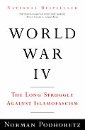 World War IV: The Long Struggle Against Islamofascism (Vintage)