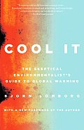 Cool It: The Skeptical Environmentalist's Guide to Global Warming Cover