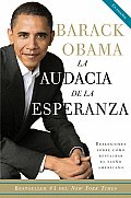 La Audacia de la Esperanza / The Audacity of Hope (Vintage Espanol)