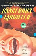 Dangerous Laughter: Thirteen Stories