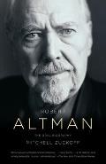 Robert Altman: the Oral Biography (10 Edition)
