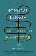 The Enchanted Wanderer: And Other Stories (Vintage Classics)