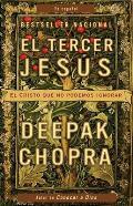 El Tercer Jesus: El Cristo Que No Podemos Ignorar / The Third Jesus (Vintage Espanol)
