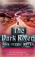 The Dark River (Fourth Realm Trilogy #02)