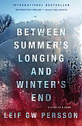 Between Summer's Longing and Winter's End: The Story of a Crime (Vintage Crime/Black Lizard) Cover