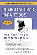 Computadoras Para Todos: Expanded (08 Edition)