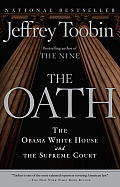 Oath The Obama White House & the Supreme Court