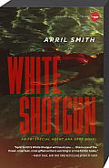 White Shotgun (FBI Special Agent Ana Grey Novels) Cover