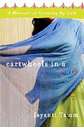 Cartwheels in a Sari A Memoir of Growing Up Cult - Signed Edition
