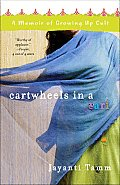 Cartwheels in a Sari: A Memoir of Growing Up Cult Cover