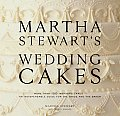 Martha Stewart's Wedding Cakes: More Than 150 Inspiring Cakes - An Indispensable Guide for the Bride and the Baker Cover