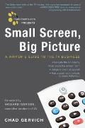 Mediabistro.com Presents Small Screen, Big Picture (08 Edition)