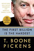 First Billion Is the Hardest Reflections on a Life of Comebacks & Americas Energy Future