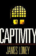 Captivity: 118 Days in Iraq and the Struggle for a World Without War Cover