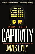 Captivity 118 Days in Iraq & the Struggle for a World Without War