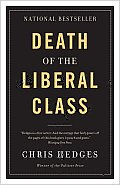 Death of the Liberal Class Canadian Edition