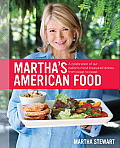 Marthas American Food A Celebration of Our Nations Most Treasured Dishes from Coast to Coast