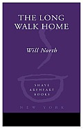 The Long Walk Home: A Novel Cover