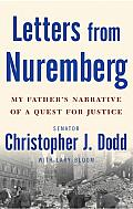 Letters from Nuremberg: My Father's Narrative of a Quest for Justice Cover