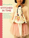 Stitched in Time Memory Keeping Projects to Sew & Share from the Creator of Posie Gets Cozy