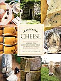 Mastering Cheese: Lessons for Connoisseurship from a Maitre Fromager