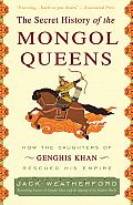 Secret History of the Mongol Queens (11 Edition)