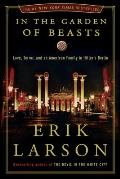 In the Garden of Beasts: Love, Terror, and an American Family in Hitler's Berlin Cover