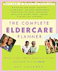 Complete Eldercare Planner Where to Start Which Questions to Ask & How to Find Help