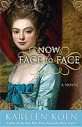 Now Face to Face: A Novel Cover