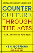 Counterculture through the Ages: From Abraham to Acid House Cover