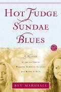 Hot Fudge Sundae Blues: A Novel Cover
