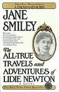 The All-True Travels and Adventures of Lidie Newton: A Novel Cover