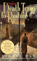 Death Train to Boston: A Fremont Jones Mystery Cover