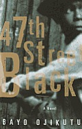 47th Street Black: A Novel Cover