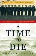 A Time to Die: The Untold Story of the Kursk Tragedy Cover