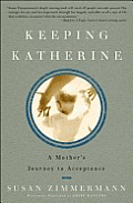 Keeping Katherine: A Mother's Journey to Acceptance Cover