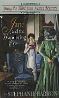 Jane and the Wandering Eye: Being the Third Jane Austen Mystery Cover