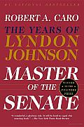 Master of the Senate: The Years of Lyndon Johnson Cover