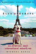 Ella in Europe: An American Dog's International Adventures