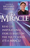 "It's a Miracle: Real-Life Inspirational Stories Based on the PAX TV Series ""It's a Miracle"" Cover"