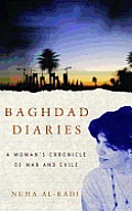 Baghdad Diaries: A Woman's Chronicle of War and Exile Cover