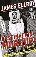 Destination: Morgue!: L.A. Tales Cover