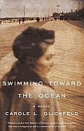 Swimming toward the Ocean: A Novel Cover