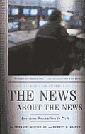 The News about the News: American Journalism in Peril Cover