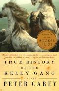 True History of the Kelly Gang: A Novel Cover