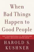 When Bad Things Happen to Good People: 20th Anniversary Edition, with a New Preface by the Author Cover