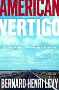 American Vertigo: Traveling America in the Footsteps of Tocqueville Cover