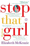 Stop That Girl: Fiction Cover
