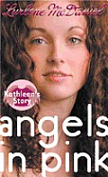 Angels in Pink: Kathleen's Story Cover